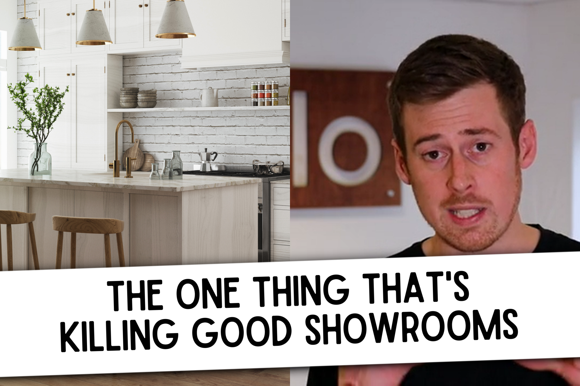One thing killing kitchen showrooms