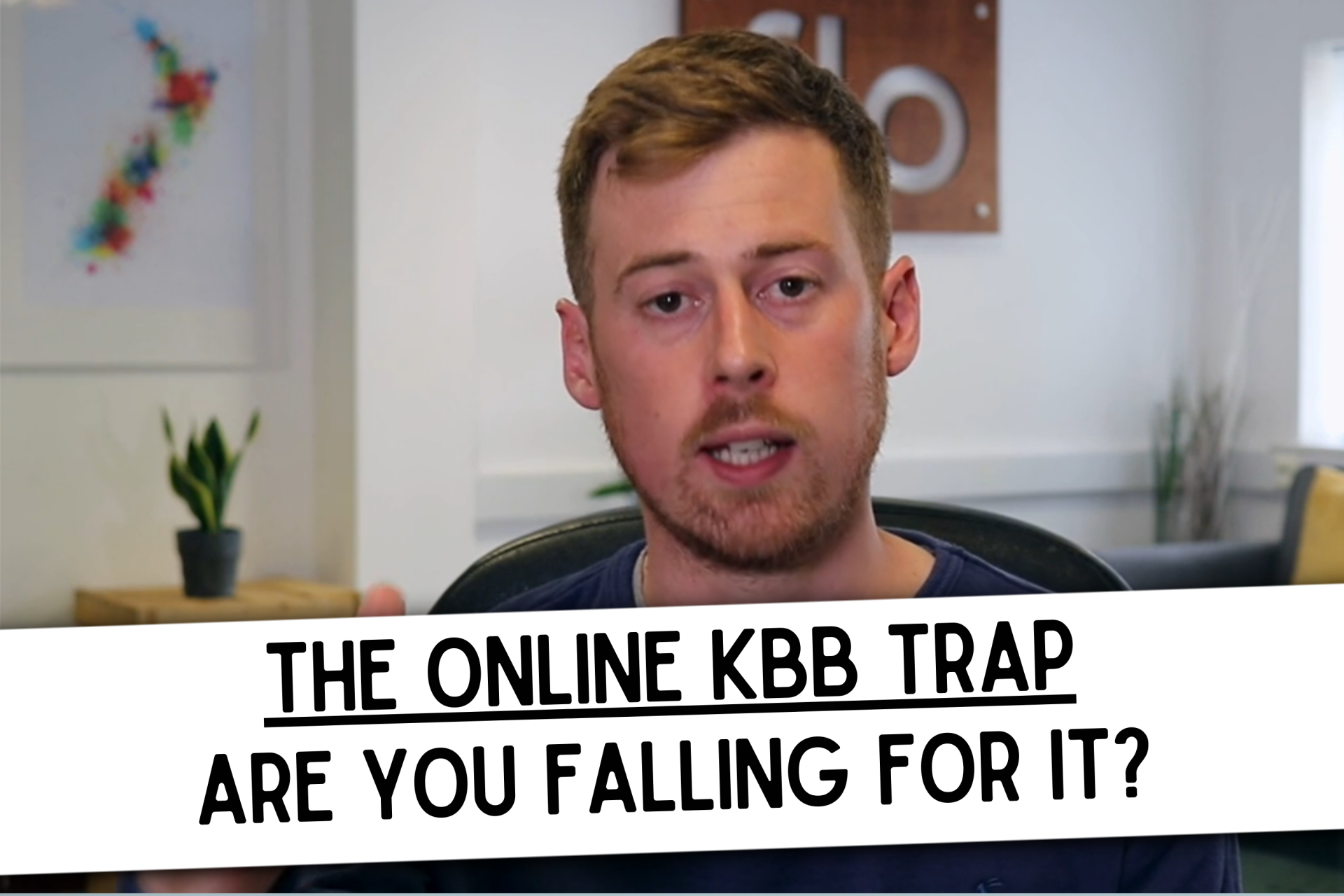 The online KBB trap